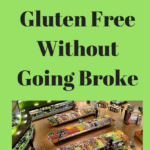 How to Eat Gluten Free Without Going Broke