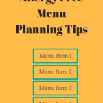 Allergy Free Menu Planning Tips