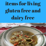20 must have items for living gluten free and dairy free
