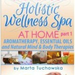 Create Your Holistic Wellness Spa At Home