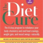 The Diet Cure: the 8-Step Program to Rebalance Your Body Chemistry