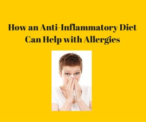 How an Anti-Inflamatory Diet Can Help with Allergies-2