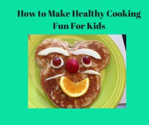 healthy cooking fun