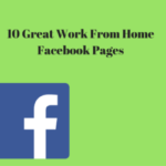10 Great Work From Home Facebook Pages
