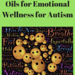 Emotional wellness with essential oils for autism