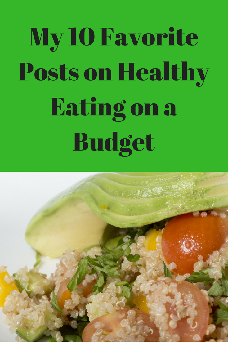 10 of My Favorite Blog Posts on Healthy Eating on a Budget