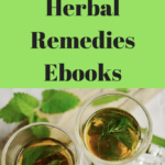 10 of My Favorite Herbal Remedies Ebooks