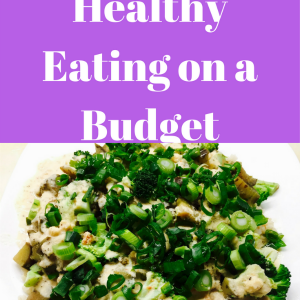 10 Tips for Healthy Eating on a Budget
