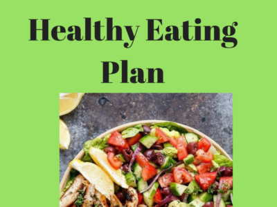 Creating a Healthy Eating Plan You Will Stick With