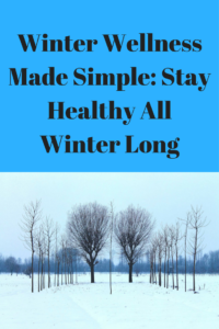 Winter Wellness Made Simple