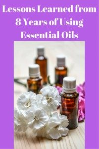 Lessons Learned from 8 Years of Using Essential Oils