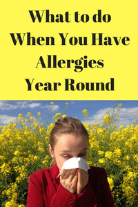 What To Do When You Have Allergies Year Round