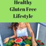 10 Steps to Healthy Gluten Free Lifestyle