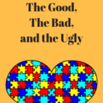 Autism Diets: The Good, The Bad and The Ugly