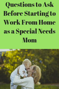 work from home as a special needs mom