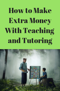 make extra money with teaching and tutoring