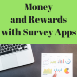 How to Earn Money and Rewards with Survey Apps