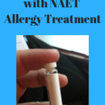 My Experience with NAET Allergy Treatment
