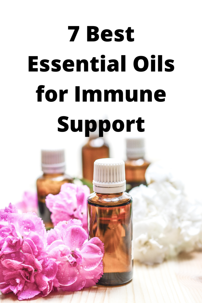 7 Best Essential Oils for Immune Support