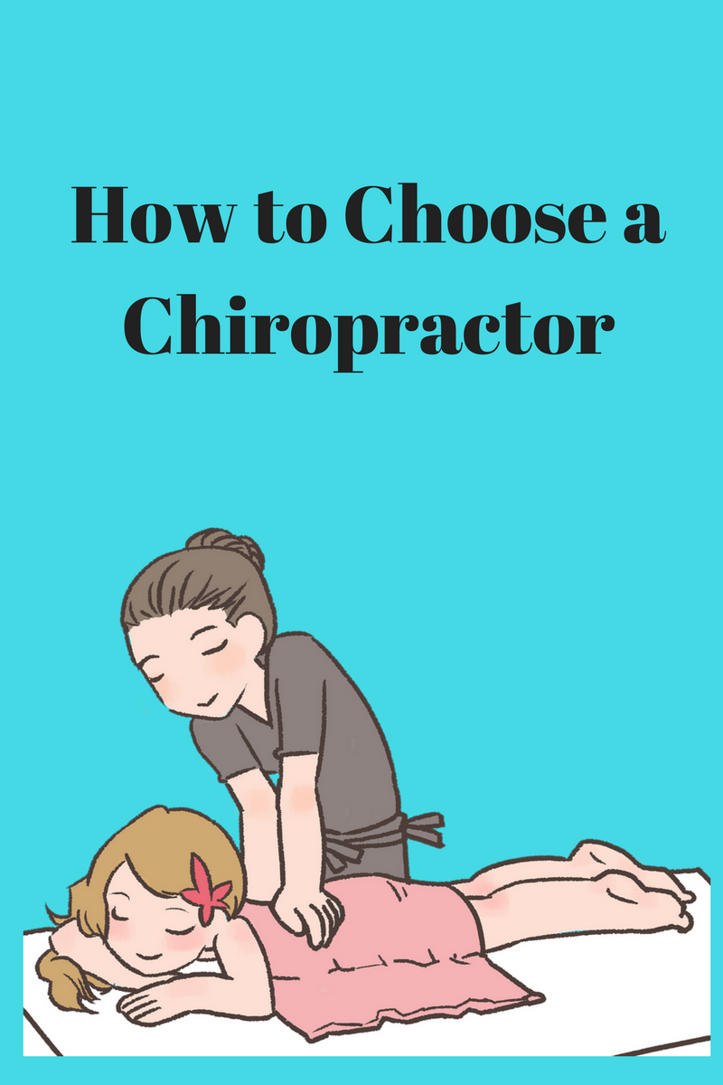 how to chose a chiropractor