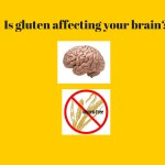 How Gluten May Be Affecting Your Child's Brain