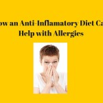 How an Anti-Inflammatory Diet Can Help With Allergies