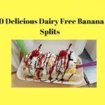 10 Delicious Dairy Free Banana Splits