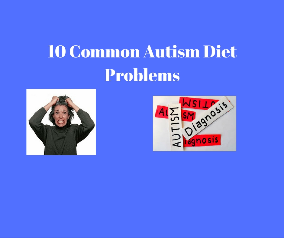 autism diet problems