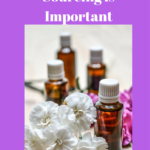 Why Essential Oil Sourcing is Important