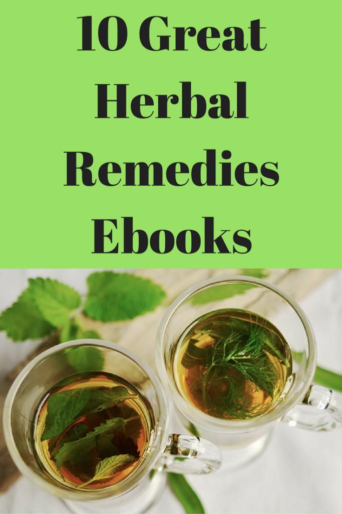 10 of My Favorite Herbal Remedies Ebooks