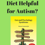 Is the Gaps Diet Helpful For Autism