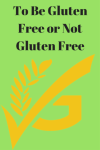 be gluten free