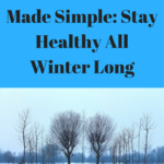 Winter Wellness Made Simple