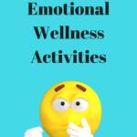 5 Simple Emotional Wellness Activities