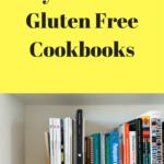 My Favorite Gluten Free Cookbooks