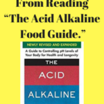 """5 Things I Learned From Reading """"The Acid Alkaline Food Guide."""""""