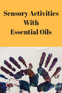 Sensory Activities with Essential Oils