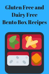 Gluten Free and Dairy Free Bento Box Recipes