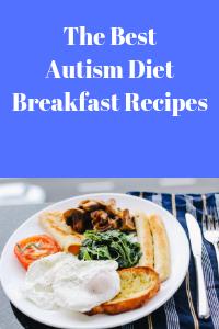 The Best Autism Diet Breakfast Recipes