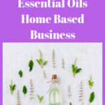How to Start an Essential Oils Home Based Business