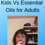 Essential Oils For Kids Vs Essential Oils for Adults