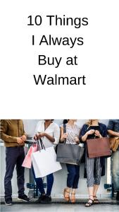 10 Things I Always Buy at Walmart