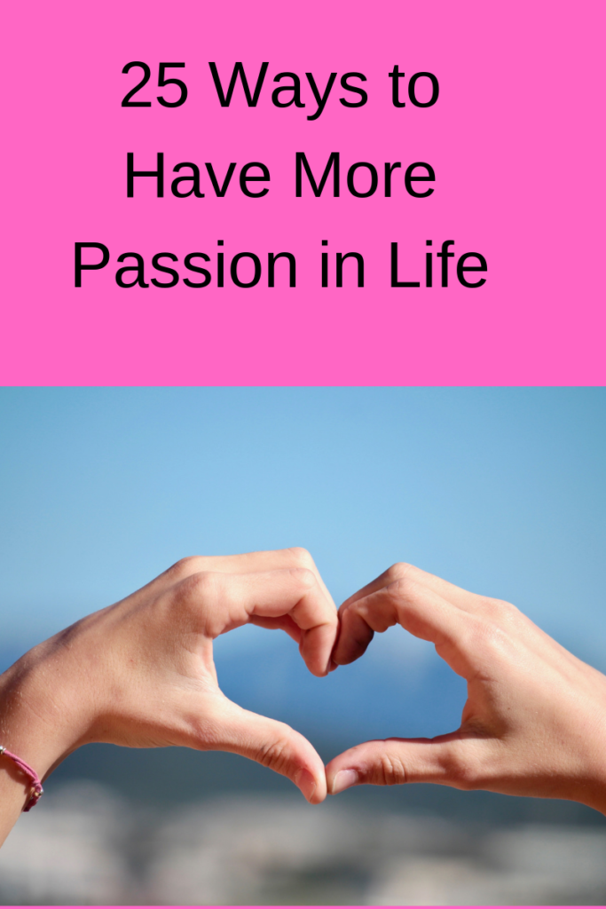 more passion in life