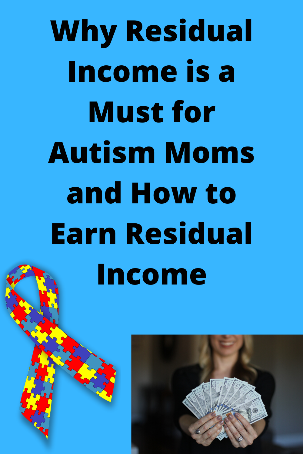 Why Residual Income is a Must for Autism Moms and How to Earn Residual Income