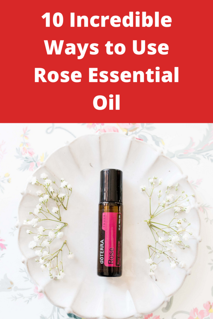 10 Incredible Ways to Use Rose Essential Oil