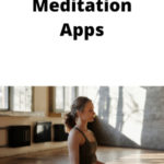 How I'm using Meditation and Mindfulness Apps