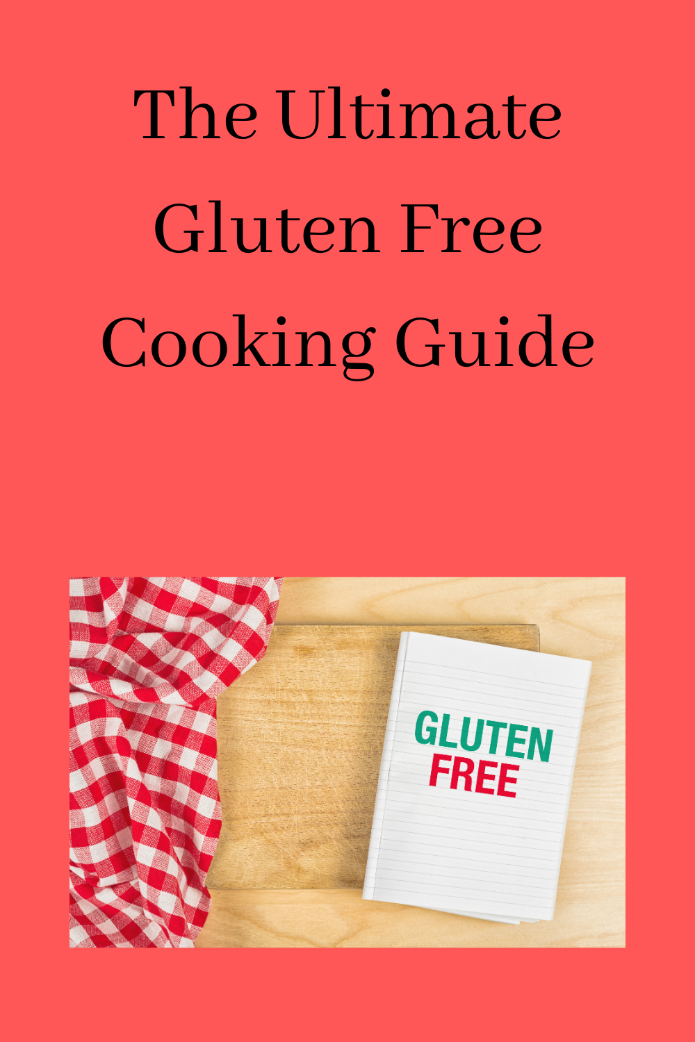 gluten free cooking guide