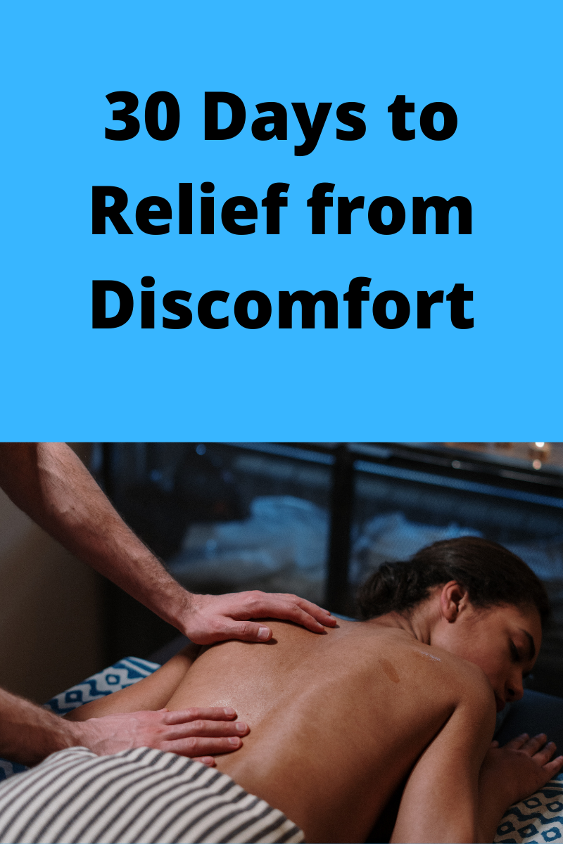 Relief from discomfort