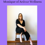 Healing from Chronic Illness with Monique from Ardour Wellness