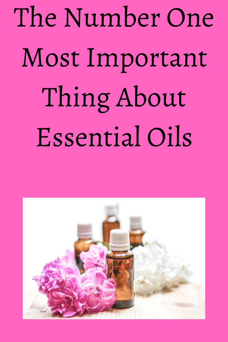 most important thing about essential oils